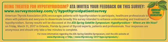 ATA Hypothyroidism Satellite Patient Survey