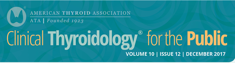 Clinical Thyroidology for the Public Volume 10 Issue 12