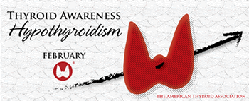 Thyroid Awareness February