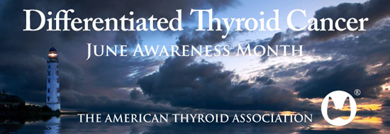 Differentiated Thyroid Cancer June Awareness Month