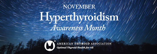 November is Hyperthyroidism Awareness Month