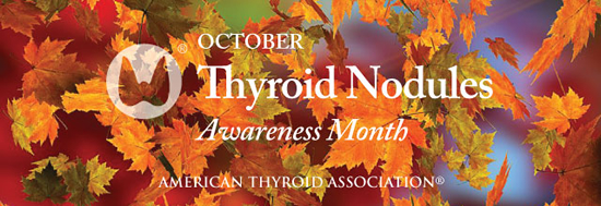 Thyroid Nodules Awareness Month