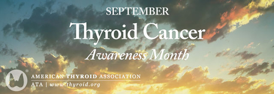 Thyroid Cancer Awareness Month