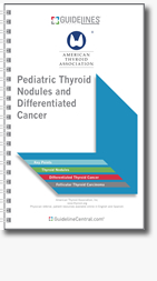 Pediatric Thyroid Nodules and Differentiated Thyroid Cancer