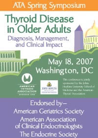 2007 Spring Symposium - Thyroid Disease in Older Adults