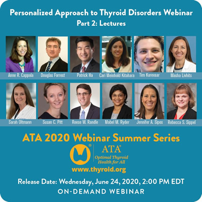 Personalized Approach to Thyroid Disorders Webinar Part 2: Lectures
