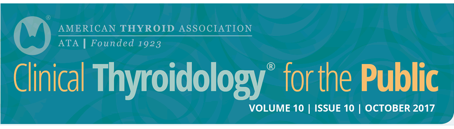 Clinical Thyroidology for the Public Volume 10 Issue 10