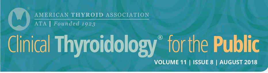Clinical Thyroidology for the Public Volume 11 Issue 8