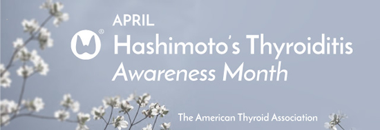 Hashimoto's Thyroiditis Awareness Month