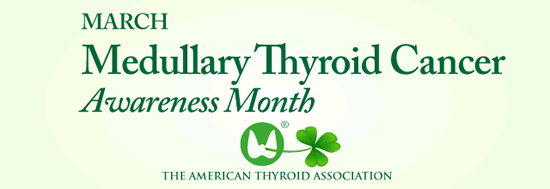 Medullary Thyroid Cancer Awareness Month