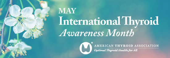 May is International Thyroid Awareness Month