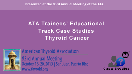 2013_case_studies_thyroid_cancer