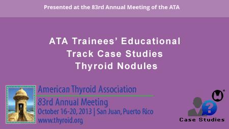 2013_case_studies_thyroid_nodules