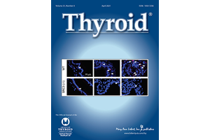 Thyroid Volume 31 Issue 4 April 2021