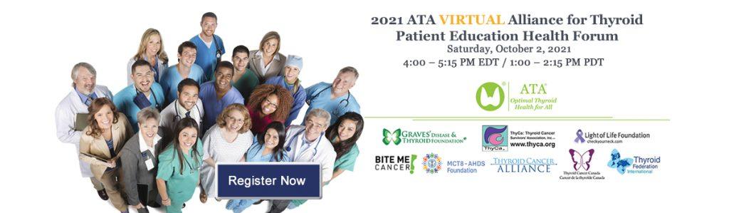 2021 ATA VIRTUAL Alliance for Thyroid Patient Education Health Forum